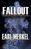 Fallout: A Beck Casey Thriller (Beck Casey Thrillers)
