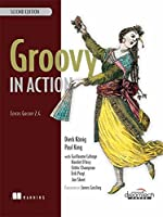 Groovy in Action: Covers Groovy 2.4 (MANNING)