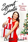 Secret Santa (Christmas Magic Novella Book 1)