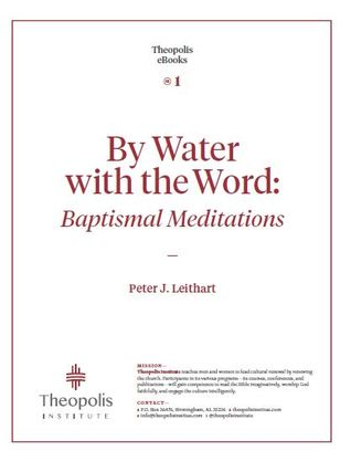 By Water with the Word by Peter J. Leithart