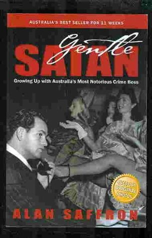 Gentle Satan: Growing up with Australia's Most Notorious