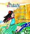 Tutu's Quilt of Adventure: A Hawaiian Tale