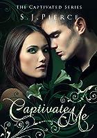 Captivate Me (Captivated #1)