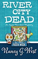 River City Dead (An Aggie Mundeen Mystery Book 4)
