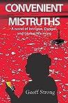 Convenient Mistruths by Geoff Strong