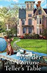 Murder at the Fortune Teller's Table (A Kelly Jackson Mystery #3)