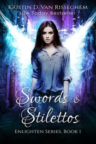 Swords & Stilettos (Enlighten Series, #1)