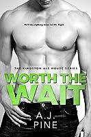 Worth the Wait (Kingston Ale House, #4)