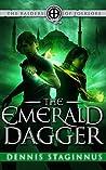 The Emerald Dagger (The Raiders of Folklore, #2)