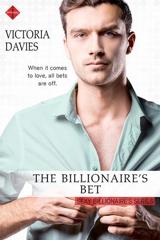 The Billionaire's Bet (The Sexy Billionaires #2)