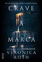 Crave A Marca (Carve the Mark #1)