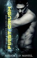 First Crush (Dark Falkon #1)