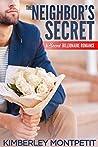 The Neighbor's Secret (Secret Billionaire Romance, #1)