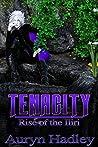 Tenacity (Rise of the Iliri, #5)