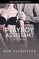 Playboy Assistant (Society Playboys Book 1)