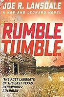 Rumble Tumble (Hap Collins and Leonard Pine Series #5)