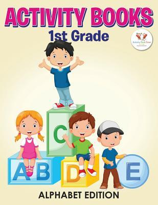 Activity Books 1st Grade Alphabet Edition