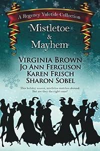 Mistletoe & Mayhem