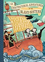 The Jolly Regina (The Unintentional Adventures of the Bland Sisters #1)