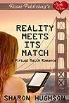Reality Meets its Match (Virtual Match, #1)