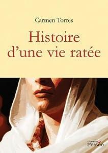 Histoire D Une Vie Rata(c)E