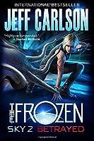 Betrayed (Frozen Sky #2)