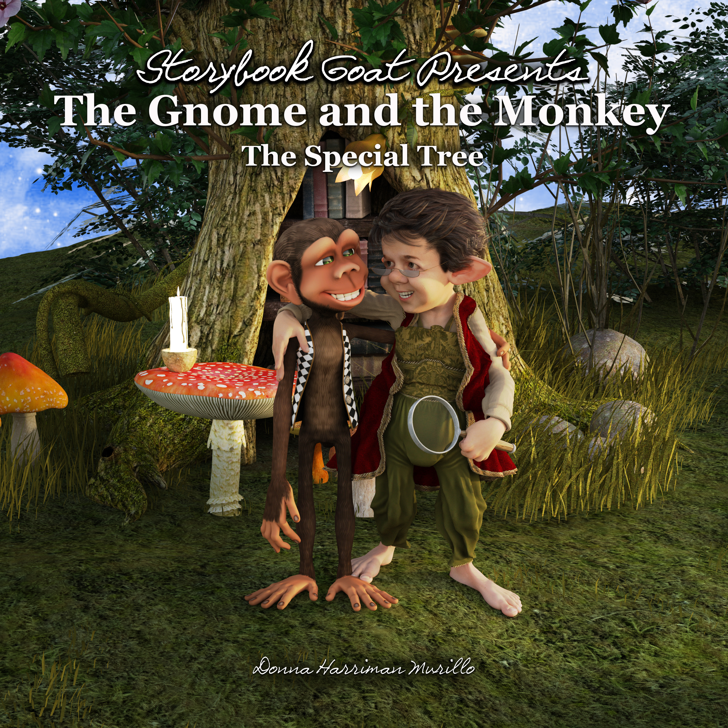 The Gnome and the Monkey: The Special Tree Donna Harriman Murillo