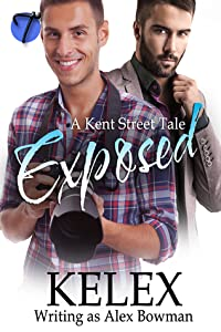 Exposed (A Kent Street Tale #1)