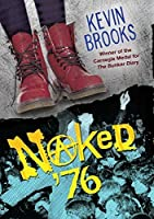 Naked '76 (Fiction - Young Adult)