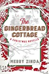 The Gingerbread Cottage: A Christmas Novella