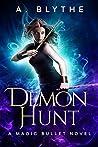 Demon Hunt (Magic Bullet #3)