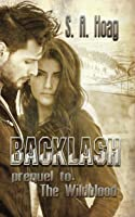 Backlash: Prequel to The Wildblood