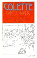 Earthly Paradise: An Autobiography of Colette Drawn from Her Lifetime Writings