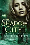 The Shadow City (Demon-Born Trilogy, #2)