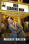 Her Leading Man (Reel Romance, #1)