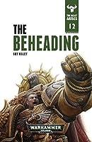 The Beheading (The Beast Arises Book 12)