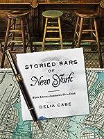 Storied Bars of New York: Where Literary Luminaries Go to Drink