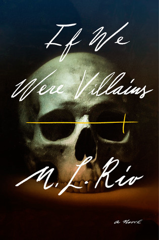 "Book cover of ""If We Were Villains"" by M. L. Rio"