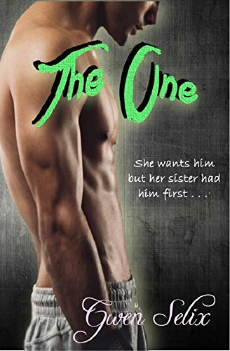 The One (Loves Number Book 1) Gwen Selix