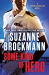 Some Kind of Hero (Troubleshooters, #17)