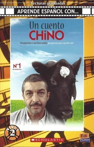 Un Cuento Chino (Aprende Espanol Con...)
