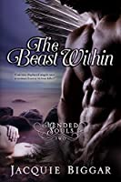 The Beast Within: Mended Souls- Book 2