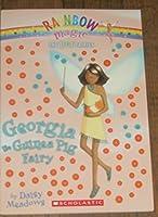 Georgia the Guinea Pig Fairy: Rainbow Magic Pet Series (Rainbow Magic The Pet Series)