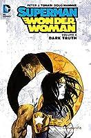 Superman/Wonder Woman, Volume 4: Dark Truth