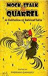 Mock, Stalk & Quarrel - A Collection of Satirical Tales