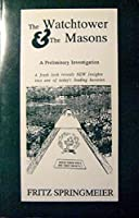 The Watchtower and the Masons,