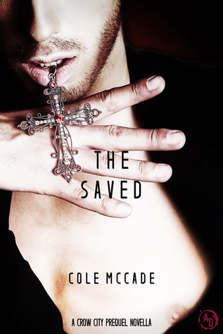 The Saved (Crow City, #2.5)