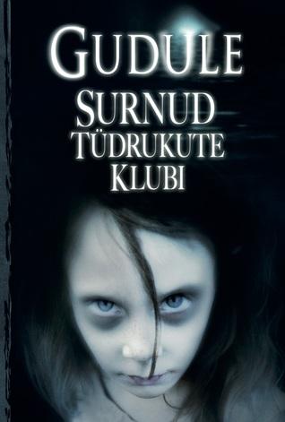 Surnud tüdrukute klubi by Gudule