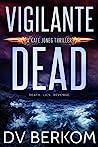 Vigilante Dead (Kate Jones Thriller #4)