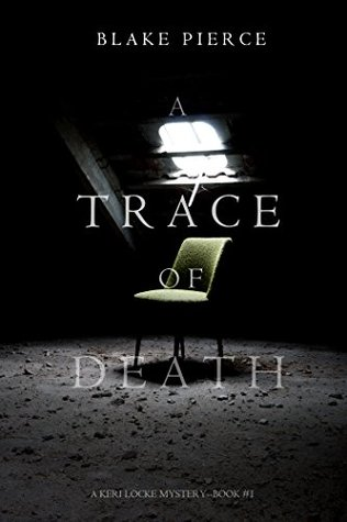A Trace of Death by Blake Pierce